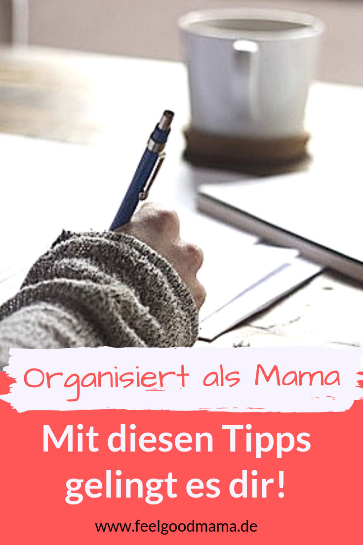 Organisiert als Mama, Organisation, Haushalt, Organisiert mit Kindern, Feelgoodmama, Listen, Braindumping, Zeitmanagement