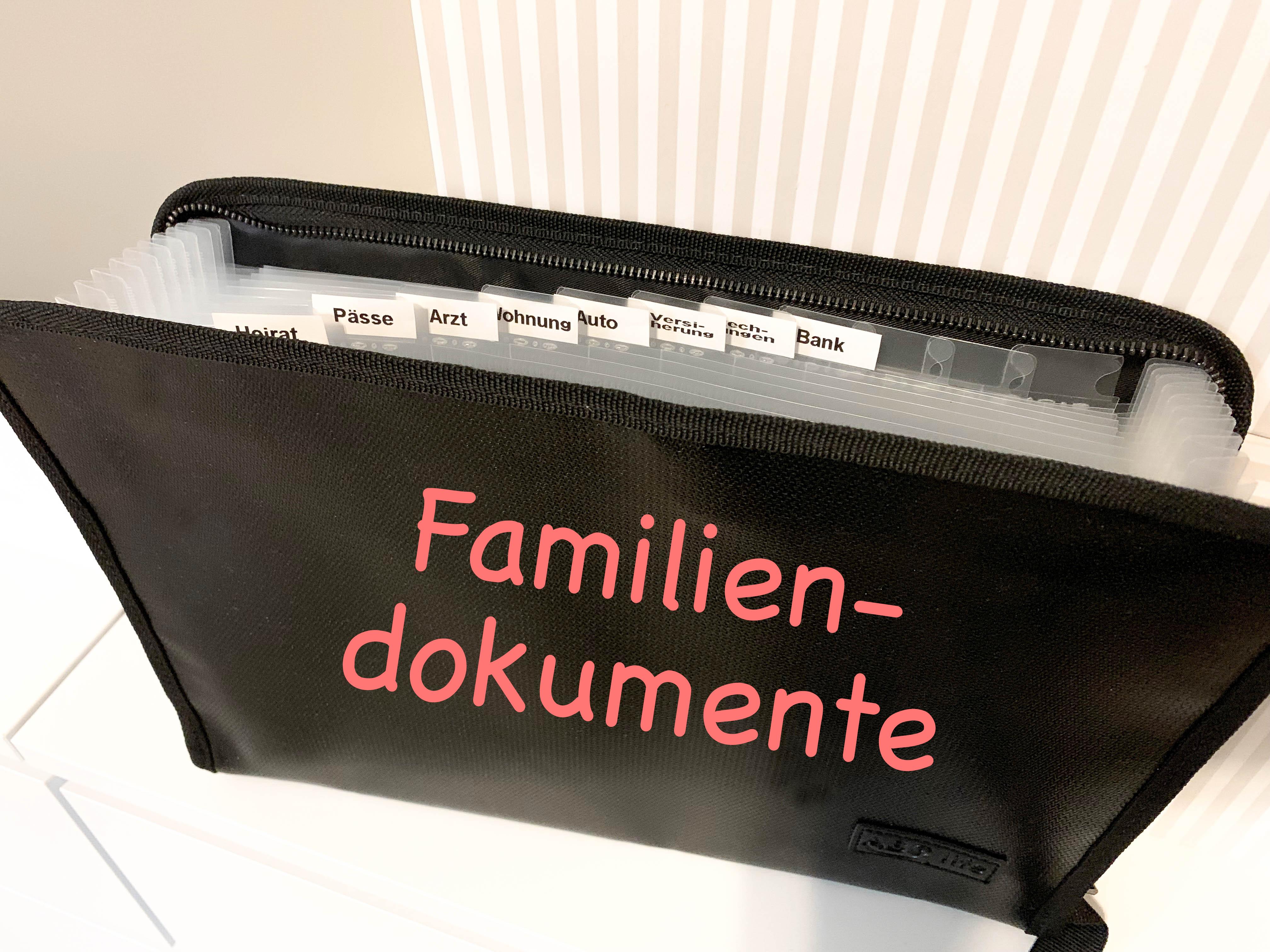 Dokumente, Familie, Familiendokumente, Ablage, Papierablage, Organisation, Mama, Kinder, Dokumentenmappe, ausmisten